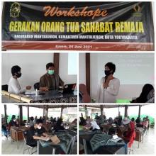 Workshop Gerakan Orang Tua Sahabat (Go Sahabat) Remaja di Kelurahan Mantrijeron